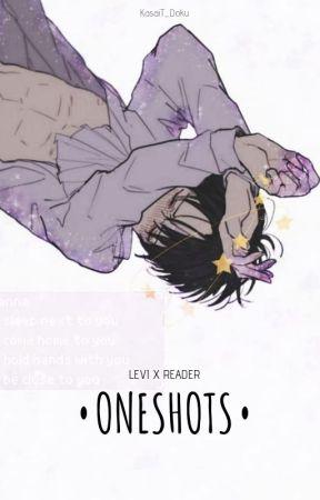 Levi x Reader   Oneshots by KasaiT_Doku