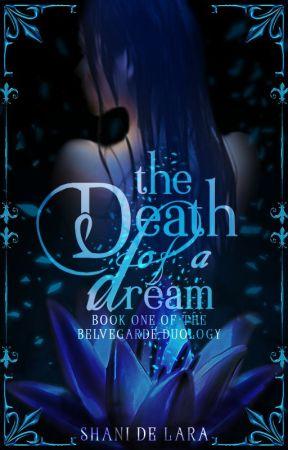 The Death of a Dream [hiatus] by Repulsify