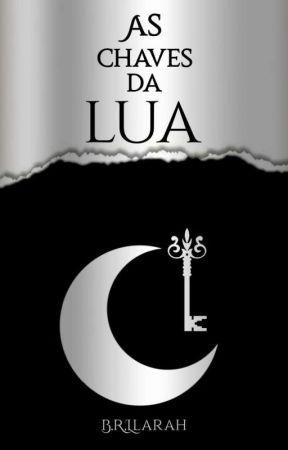 As chaves da lua by Unicorniorebelde34