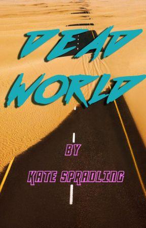 Dead World by sortakate