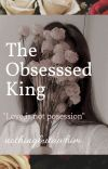 The Obsessed King (Book 1) cover