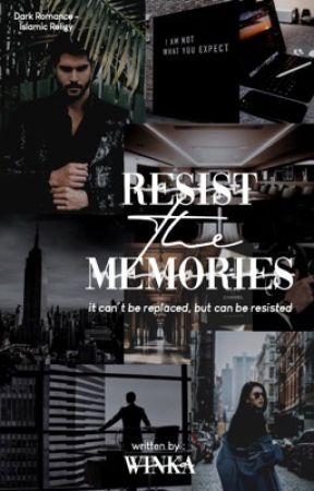 Resist The Memories by hunpeach