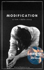Modification    T. Riddle    Completed by EmilyTheHorcrux