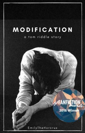 Modification || T. Riddle || Completed by EmilyTheHorcrux