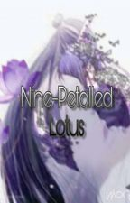 Nine-Petalled Lotus |XICHENG| (Editing) by soullessnight0789