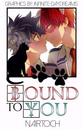 Bound To You [Neko Todoroki x Midoriya] by Nairtoch