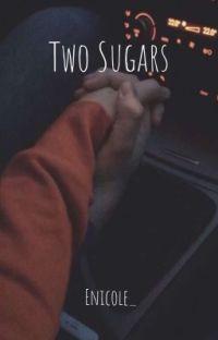 Two Sugars ~ Rami Malek  cover