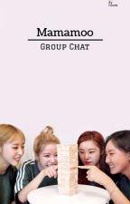 Mamamoo Group Chat by idcwtu