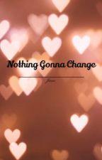 Nothing Gonna Change (ေျပာင္းလဲမရေသာ) by ZhenJune