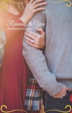 Running to You (InfiniteLists/Caylus Fan-fiction) *DISCONTINUED*  by MoonLightLostTime