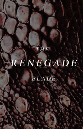 The Renegade Blade by carumens