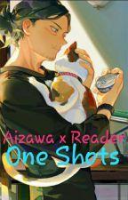 Aizawa Shouta x Reader {One Shots} by Doodlydoki