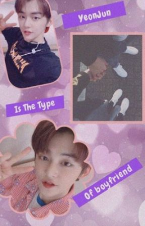 YeonJun is the type of boyfriend by TsukiKim10