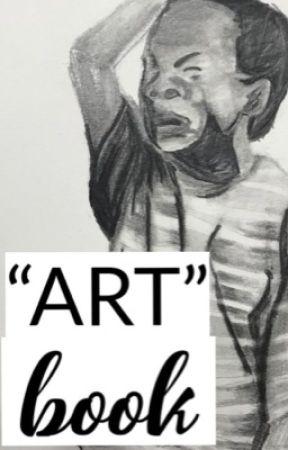 """""""Art"""" Book   Era by Ehhpiphany"""
