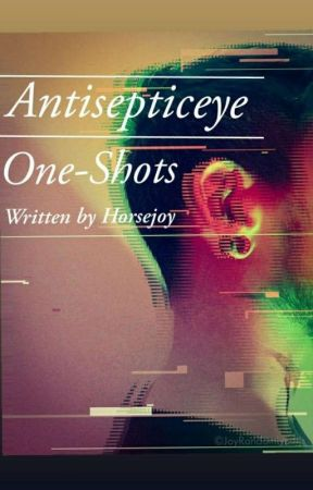 Antisepticeye One Shots by horsejoy