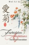 Forbidden Ambitions - Favored Concubine [COMPLETE] cover