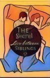 The Secret Love Between Siblings cover