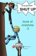 My oneshots book by Spirit_Master
