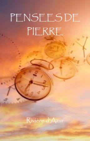 PENSEES DE PIERRE - One Shot by RivieredAzur