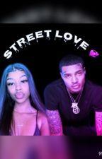 Street Love 💞 by bitxhimaghee