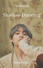Shadow Dancing | K.TH by Kuribee126
