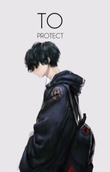 To Protect ➳ OHSHC
