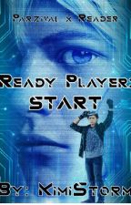 Ready Player: START (Parzival x Reader) by KimiStorm