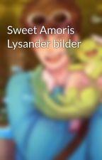 Sweet Amoris Lysander bilder by AmmyWolfi