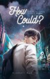 HOW COULD? cover