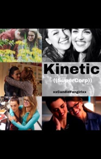 Kinetic // SuperCorp