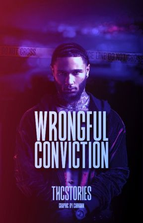 Wrongful Conviction by THCstories