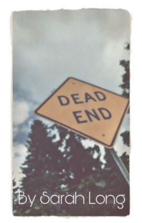 Dead End // Apocalypse by Oh-Schnapp-