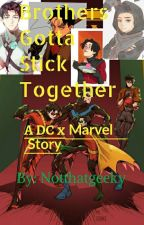 Brothers gotta Stick Together (DC x Marvel) by LeonaandtheTophat