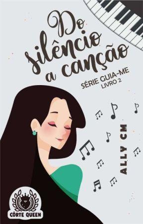 Do Silêncio á Canção- Livro 2 by alinemoretho