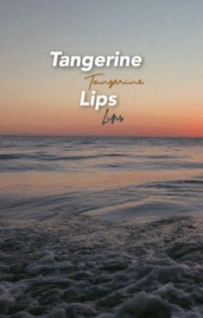 Tangerine Lips  by seasidehs