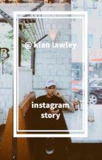 @ kian lawley // instagram story  by heart-strings1