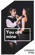 You are mine / wheesa Ff by biEmms