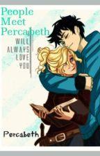 People Meet Percabeth/Percabeth One-Shots by Fisha-Fish