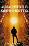 Trilogía Amanecer Ceniciento (Escribiendo tercera parte) cover