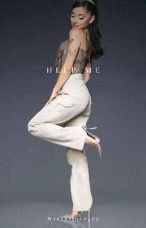 Help Me! ✔️ by winterloveeee