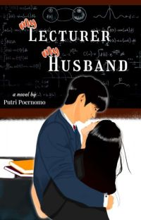 My Lecturer My Husband → K.M.G cover