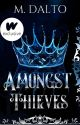 Amongst Thieves by