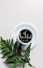 Cup Of Hot Chocolate | ✓ by ellelovesme