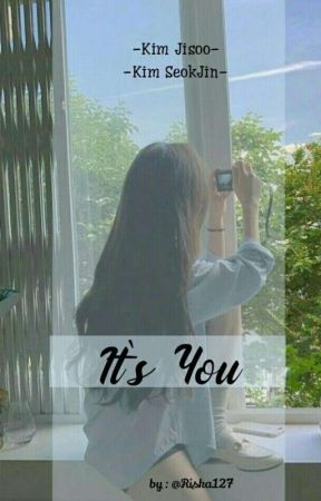[2] It's You||Jinsoo (On Going) by Riska127