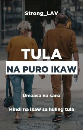 Tula Na Puro Ikaw by Strong_LAV