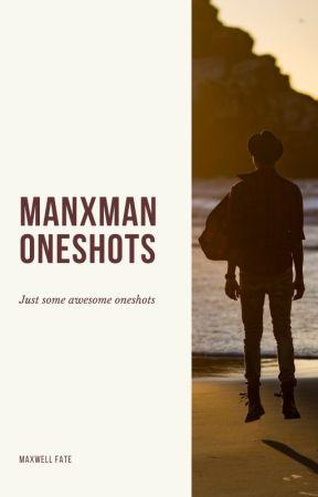 Mxm Oneshot(s?) by maxrants