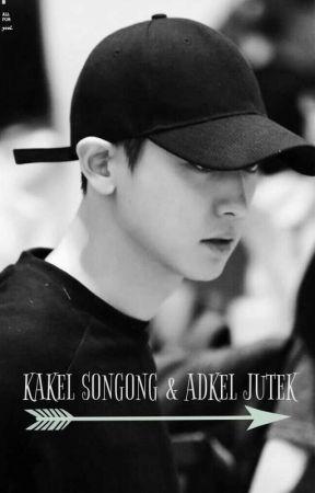 Kakel Songong dan Adkel Jutek by seirenh0lic