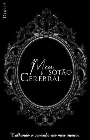 Meu Sótão Cerebral by Draculf
