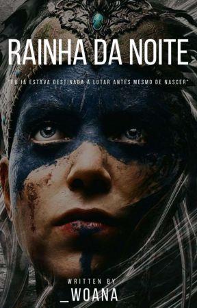 Rainha Da Noite by _woana