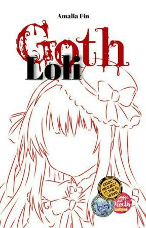 Goth-Loli [END] by amaliafin_